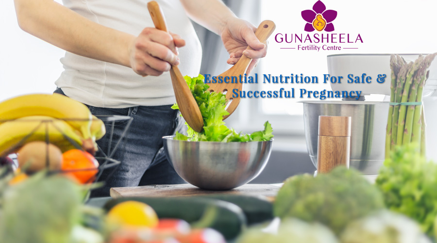 Essential Nutrition For Safe & Successful Pregnancy